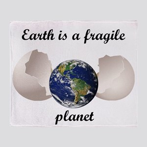 Earth Is A Fragile Planet Throw Blanket