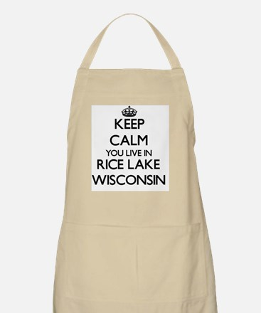 Keep calm you live in Rice Lake Wisconsin Apron