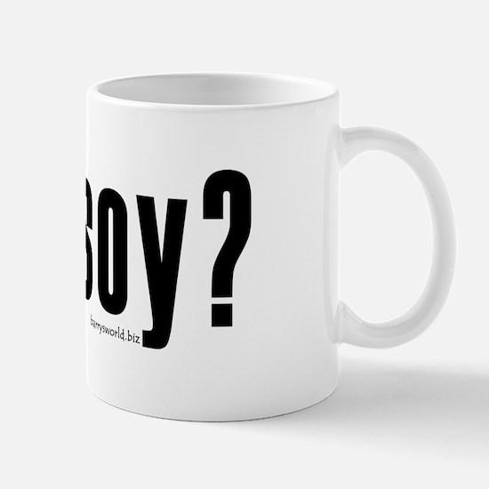 got soy? Mug