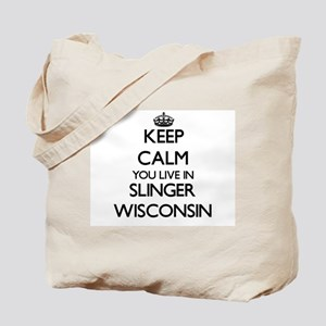 Keep calm you live in Slinger Wisconsin Tote Bag