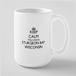 Keep calm you live in Sturgeon Bay Wisconsin Mugs