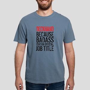 Badass Deckhand T-Shirt