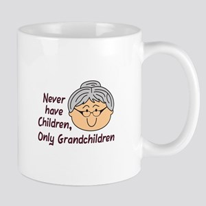 NEVER HAVE CHILDREN Mugs
