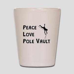 Peace Love Pole Vault Shot Glass