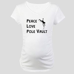 Peace Love Pole Vault Maternity T-Shirt