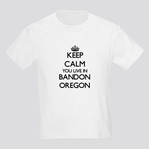 Keep calm you live in Bandon Oregon T-Shirt