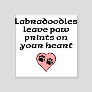 Labradoodles Leave Paw Prints On Your Heart Sticke
