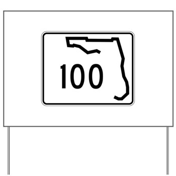 Route 100, Florida Yard Sign