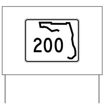 Route 200, Florida Yard Sign