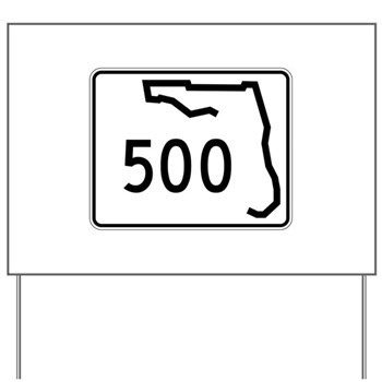 Route 500, Florida Yard Sign