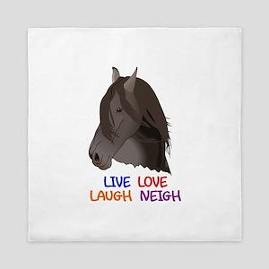 LIVE LOVE LAUGH NEIGH Queen Duvet