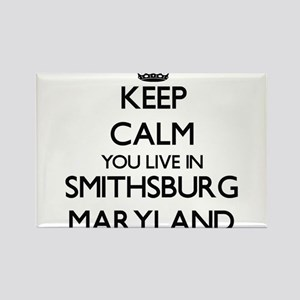 Keep calm you live in Smithsburg Maryland Magnets