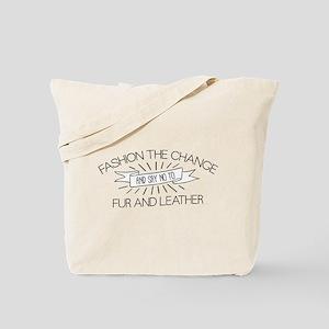 Fashion the Change Tote Bag