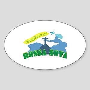 Birthplace Of Bonna Nova Sticker