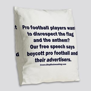 And the customer's free speech Burlap Throw Pillow