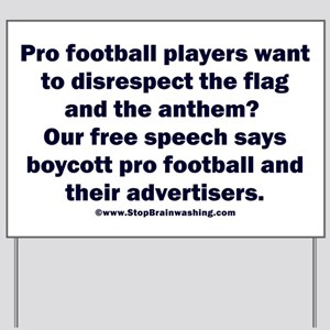 And the customer's free speech? Yard Sign