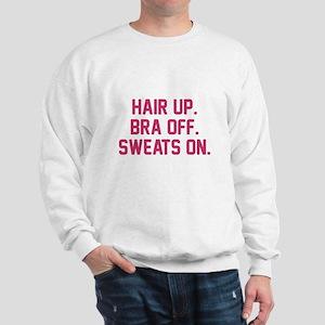 Hair up bra off sweats on Sweatshirt