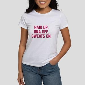 Hair up bra off sweats on Women's T-Shirt