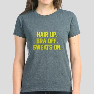Hair up bra off sweats on Women's Dark T-Shirt