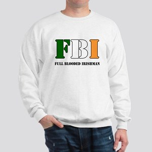 Full Blooded Irishman Sweatshirt