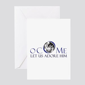 O Come Let Us Adore Him Greeting Cards