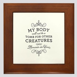 My Body Tomb Quote Framed Tile