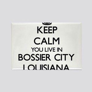 Keep calm you live in Bossier City Louisia Magnets