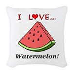 I Love Watermelon Woven Throw Pillow