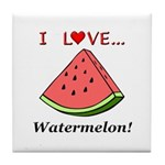 I Love Watermelon Tile Coaster