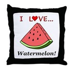 I Love Watermelon Throw Pillow