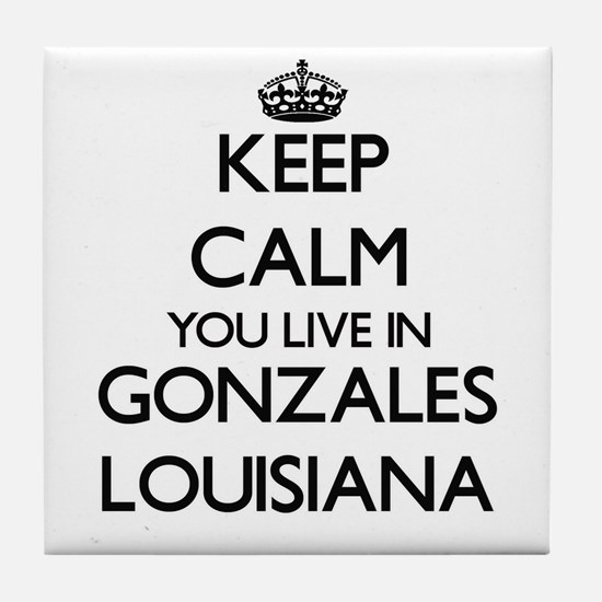 Keep calm you live in Gonzales Louisi Tile Coaster