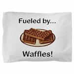 Fueled by Waffles Pillow Sham