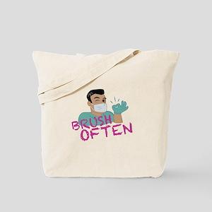 Brush Often Dentist Tote Bag