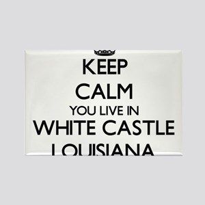 Keep calm you live in White Castle Louisia Magnets