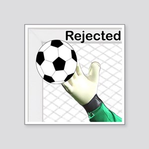 Rejected Soccer Ball Sticker