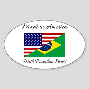 Made in America with Brazilian Parts! Sticker