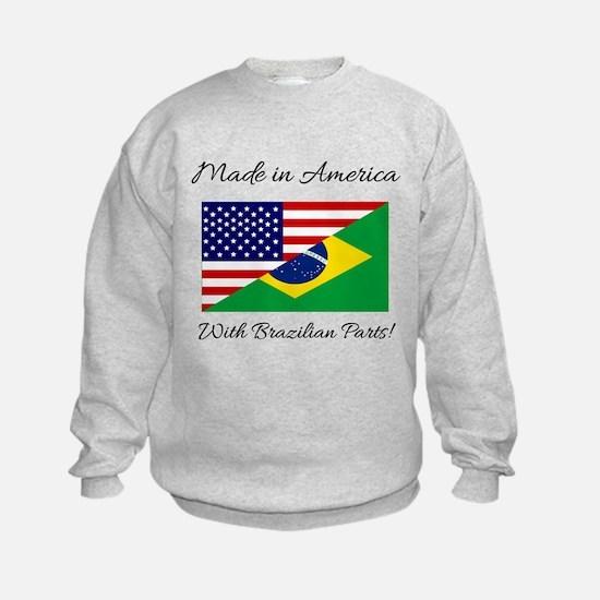 Made in America with Brazilian Par Sweatshirt