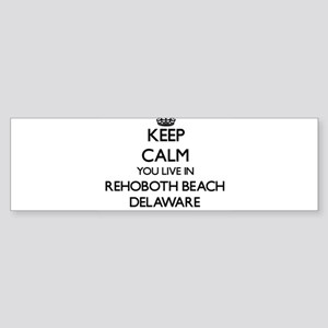 Keep calm you live in Rehoboth Beac Bumper Sticker