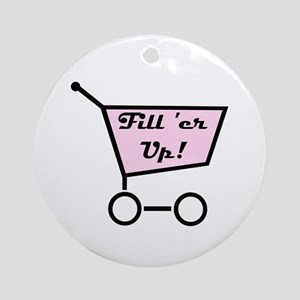 Fill 'er Up Ornament (Round)