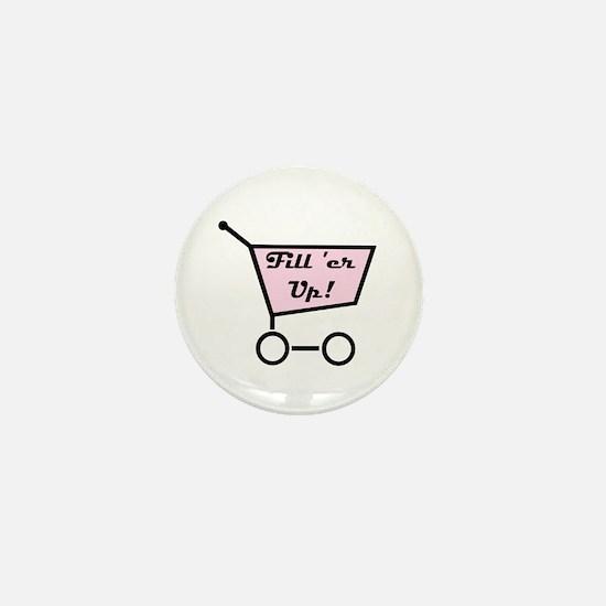 Fill 'er Up Mini Button