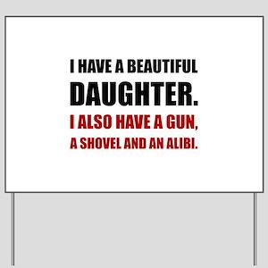 Beautiful Daughter Gun Yard Sign