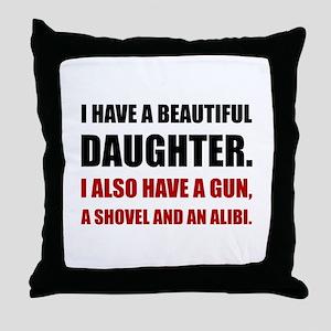 Beautiful Daughter Gun Throw Pillow