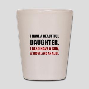 Beautiful Daughter Gun Shot Glass