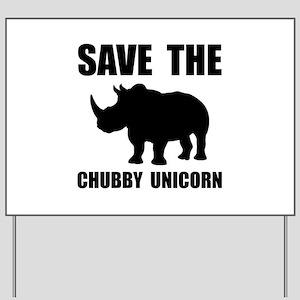 Chubby Unicorn Rhino Yard Sign