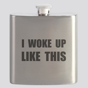 I Woke Up Like This Flask