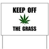 Anti marijuana Yard Signs