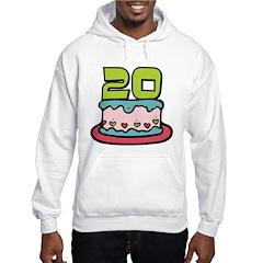 20 Year Old Birthday Cake Hoodie