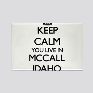 Keep calm you live in Mccall Idaho Magnets