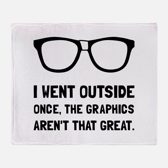 Outside Graphics Not Great Throw Blanket