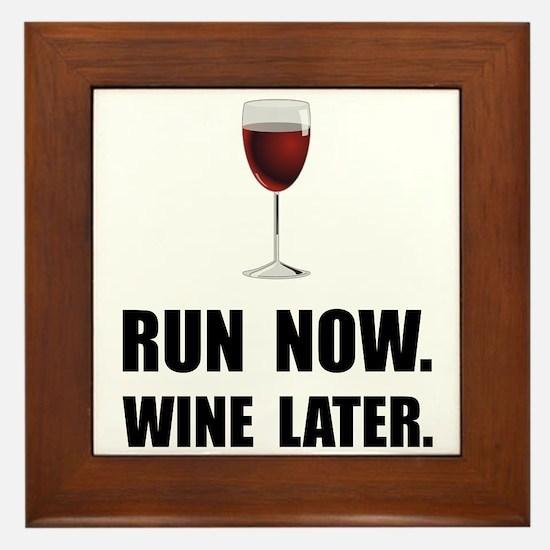Run Now Wine Later Framed Tile